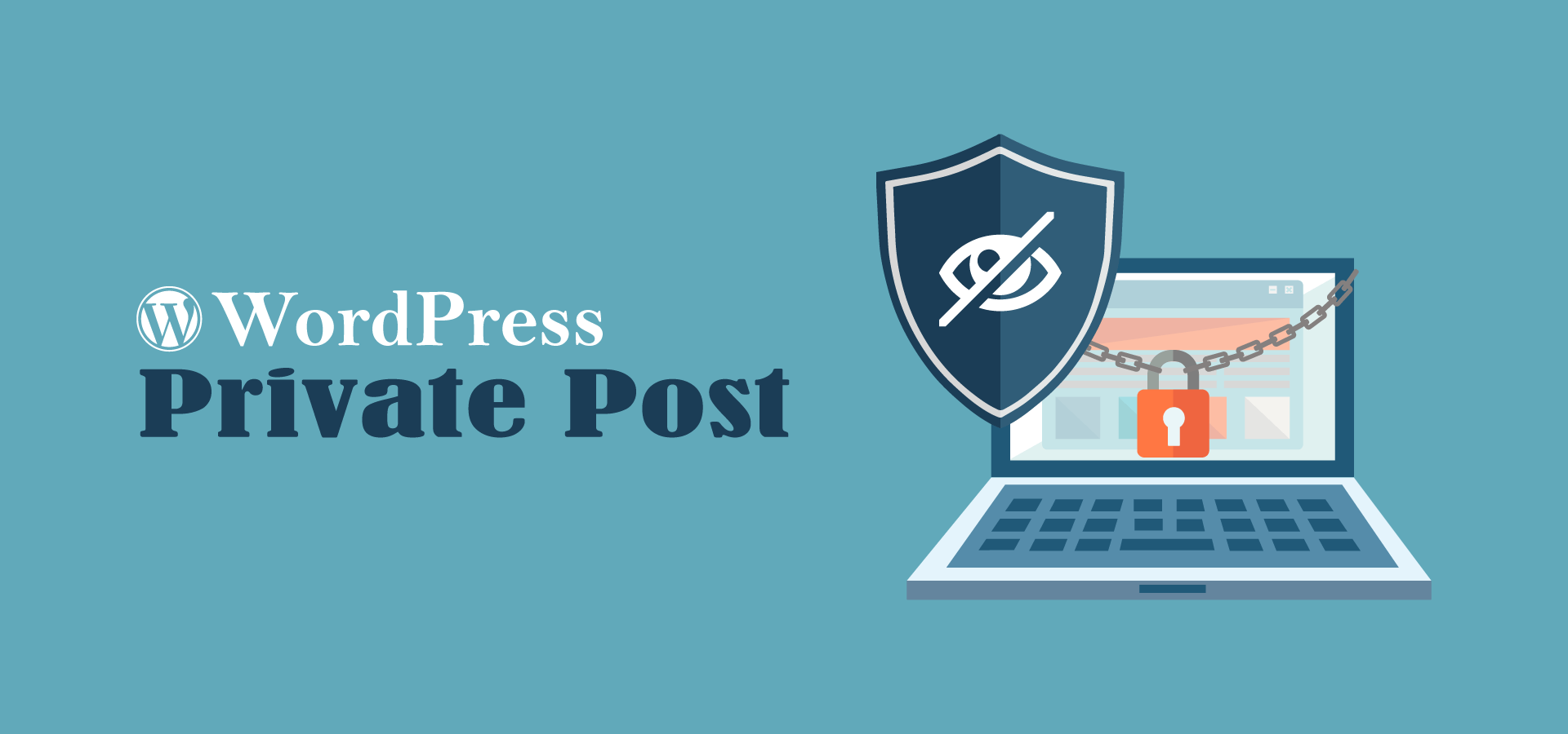 WordPress Tips: How to Create a Private Post in WordPress